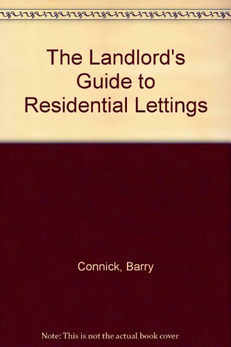The Landlord's Guide to Residential Lettings por Barry Connick