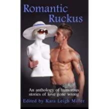 Romantic Ruckus: Volume 1