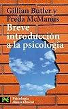 Breve introducción a la psicología (El Libro De Bolsillo - Ciencias Sociales)