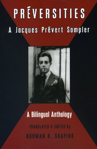 Preversities: A Jacques Prevert Sampler (Black Widow Press Translations)