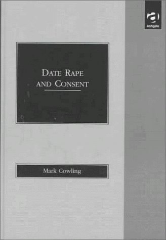 Date Rape and Consent by Mark Cowling (1998-10-12)