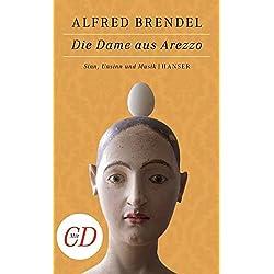 Die Dame aus Arezzo: Sinn, Unsinn und Musik