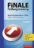 FiNALE Prüfungstraining Realschulabschluss Baden-Württemberg: Englisch 2018 Arbeitsbuch mit Lösungsheft und Audio-CD - Usch Pilz