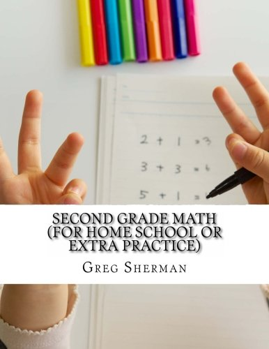 Second Grade Math (For Home School or Extra Practice)