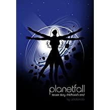 Childhood's End (Planetfall Book 0)