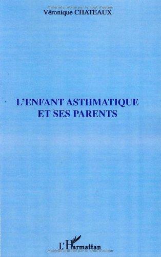 L'enfant asthmatique et ses parents