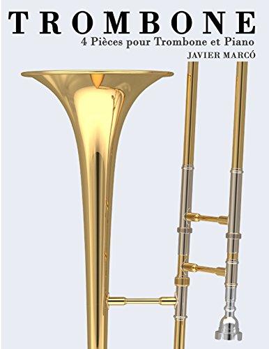 Livre gratuits Trombone: 4 Pièces pour Trombone et Piano pdf, epub