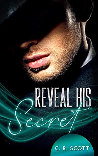 Buchseite und Rezensionen zu 'Reveal his Secret' von C. R. Scott