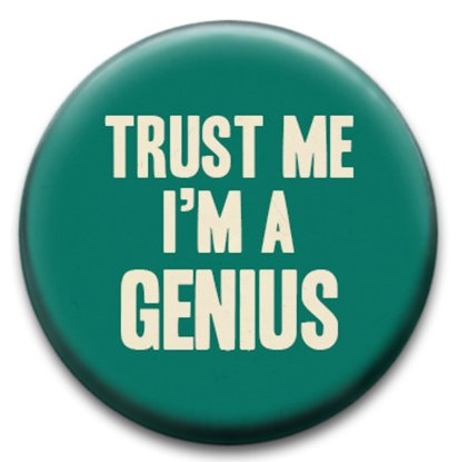 trust-me-im-a-genius-badge