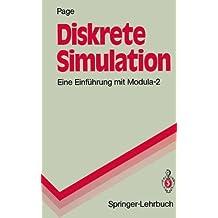 Diskrete Simulation: Eine Einführung Mit Modula-2 (Springer-Lehrbuch)