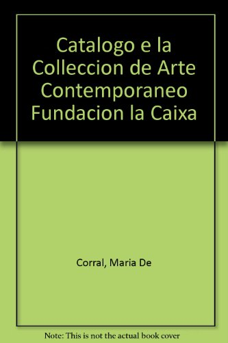 catalogo-e-la-colleccion-de-arte-contemporaneo-fundacion-la-caixa