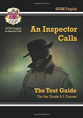 Grade 9-1 GCSE English Text Guide - An Inspector Calls (CGP GCSE English 9-1 Revision)