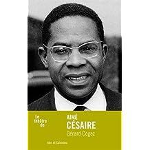 Le théâtre de Aimé Césaire