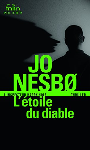L'étoile du diable: Une enquête de l'inspecteur Harry Hole par Jo Nesbø