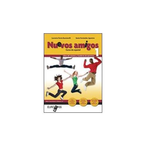 Nuevos Amigos. Con Espansione Online. Con Cd Audio. Per La Scuola Media: 1