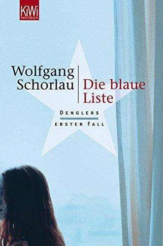 Buchcover Die blaue Liste: Denglers erster Fall (Dengler ermittelt, Band 1)
