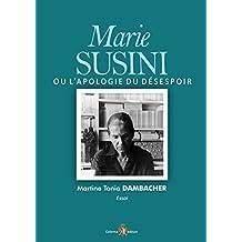 Marie Susini Ou l'Apologie du Desespoir