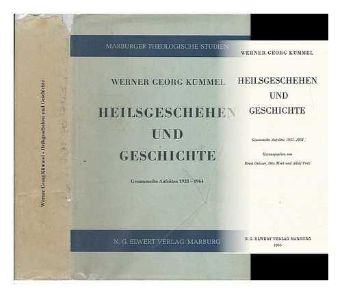 Heilsgeschehen und Geschichte: Gesammelte Aufsätze 1933-1964