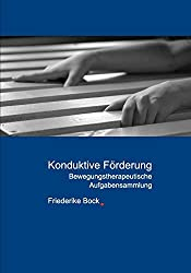 Konduktive Förderung: Bewegungstherapeutische Aufgabensammlung