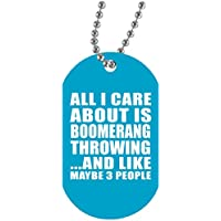 Designsify All I Care About is Boomerang Throwing Like Maybe 3 People - Colgante con Cadena