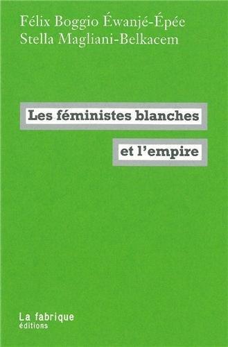 Les féministes blanches et l'empire