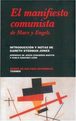 El manifiesto comunista de Karl Marx y Friedrich Engels/ The Communist Manifesto