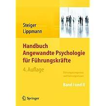 Handbuch Angewandte Psychologie für Führungskräfte: Führungskompetenz und Führungswissen