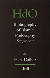 Bibliography of Islamic Philosophy: Supplement (Handbook of Oriental Studies: Section 1; The Near and Middle East)
