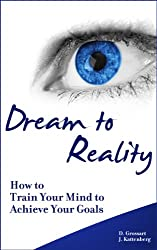 Dream To Reality (English Edition)