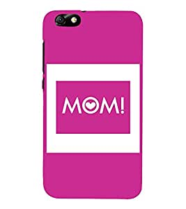 Mom Mummy Maa Mata 3D Hard Polycarbonate Designer Back Case Cover for Huawei Honor 4X :: Huawei Glory Play 4X
