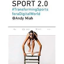 Sport 2.0: Transforming Sports for a Digital World