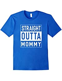 Straight Outta Mommy T-Shirt For Boys Girls