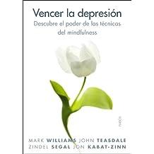 Vencer la depresión : descubre el poder de las prácticas del mindfulness