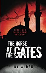 The Horse at the Gates by DC Alden (2015-06-14)