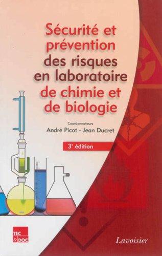 Sécurité et prévention des risques en laboratoires de chimie et de biologie