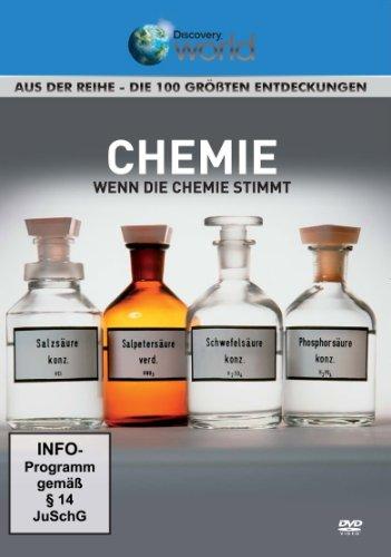 Chemie - Wenn die Chemie stimmt - aus der Reihe Die 100 größten Entdeckungen