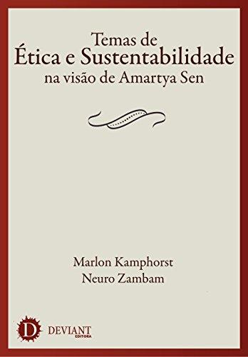 Temas de Ética e Sustentabilidade na Visão de Amartya Sen (Portuguese Edition)