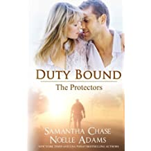 Duty Bound (The Protectors) (Volume 1) by Noelle Adams (2014-04-12)