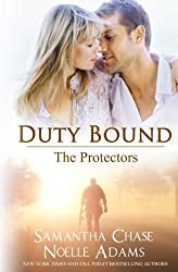 Duty Bound (The Protectors) (Volume 1) by Noelle Adams (2014-04-12)