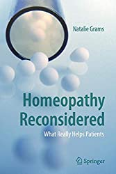 Homeopathy Reconsidered: What Really Helps Patients