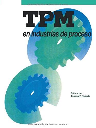 TPM en industrias de proceso por From Productivity Press