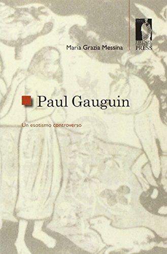 Paul Gauguin. Un esotismo controverso