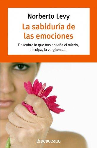 Descargar Libro Sabiduria de las emociones, la (Autoayuda (debolsillo)) de Unknown