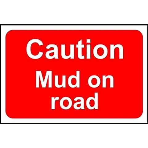 Caution fango, 1 mm, con cartello stradale rigida in plastica, 600 x 400 mm