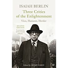 [(Three Critics of the Enlightenment)] [Author: Isaiah Berlin] published on (December, 2013)