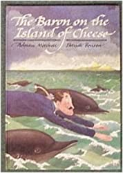 Baron on the Island of Cheese (The Adventures of Baron Munchausen) by Adrian Mitchell (1986-06-26)
