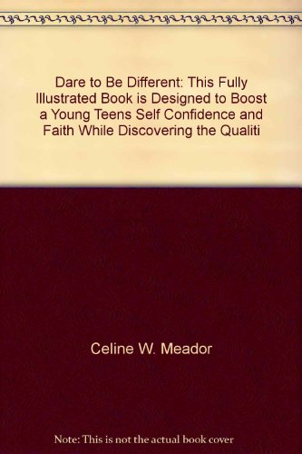 dare-to-be-different-this-fully-illustrated-book-is-designed-to-boost-a-young-teens-self-confidence-