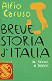 Breve storia d'Italia: Dal 2000 a.C. al 2000 d.C.