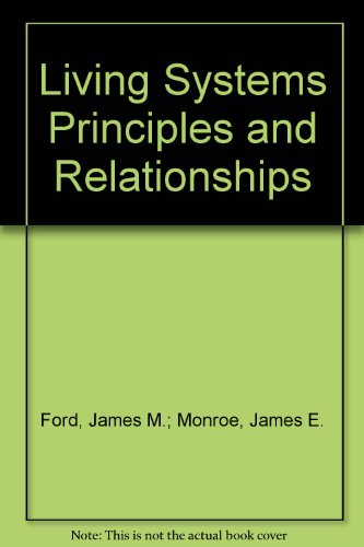 Living Systems Principles and Relationships