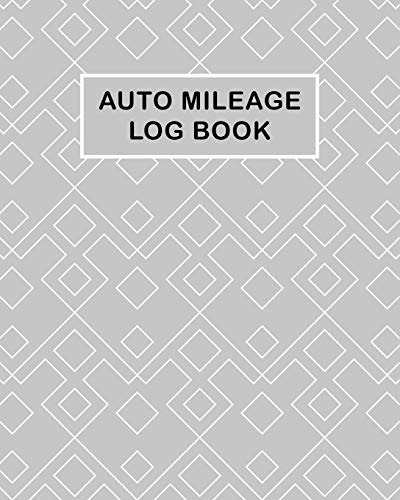 Auto Mileage Log Book: Daily Fuel Mileage Log Book and Expense Record, Tracker for Businesses & Individuals Notebook Irs Art